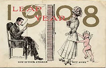 "LEAP YEAR 1908 NOW IS YOUR CHANCE ""GET BUSY"""