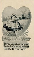 LEAP 1912 YEAR  If You Vasn't So Far Away I mite haf somting real nice To say to you, yet.