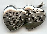 SPEAK DEAR THIS IS LEAP YEAR pin.