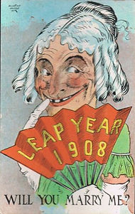 LEAP YEAR 1908 WILL YOU MARRY ME?