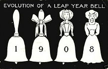 EVOLUTION OF A LEAP YEAR BELL 1908