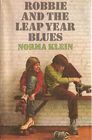 Robbie and the Leap Year Blues by Norma Klein