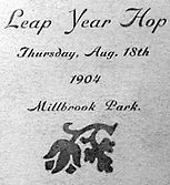 Leap Year Hop Aug. 18th 1904