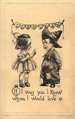 LEAP YEAR If I wuz you I know whom I would love. 1912