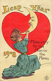 LEAP YEAR 1908 Make A Try For The Man-in-the-Moon