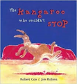 THE KANGAROO WHO COULDN'T STOP by Robert Cox and Jim Robins
