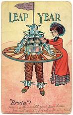 "LEAP YEAR ""Brute""! 1908"