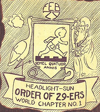 HEADLIGHT-SUN ORDER OF 29-ERS WORLD CHAPTER NO. 1