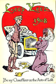 LEAP YEAR 1908 Be My Chauffeur On The Auto Of Life