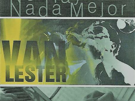 El Cantante Salsero VAN LESTER presenta su nuevo Tema Musical en Promoción en PuertoRicoSalsa.com
