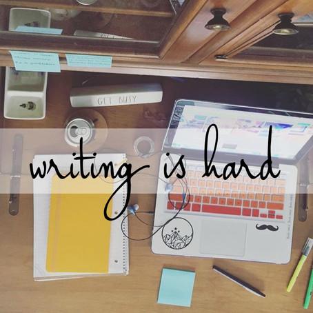8 | writing is hard