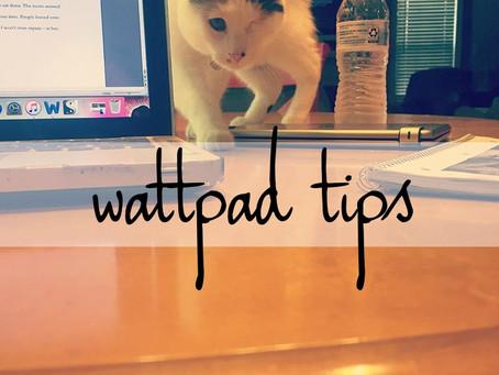 9 | five wattpad tips
