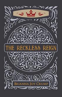 the reckless reign-3.jpg