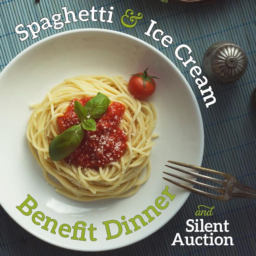 Spaghetti & Ice Cream Benefit Dinner & Silent Auction