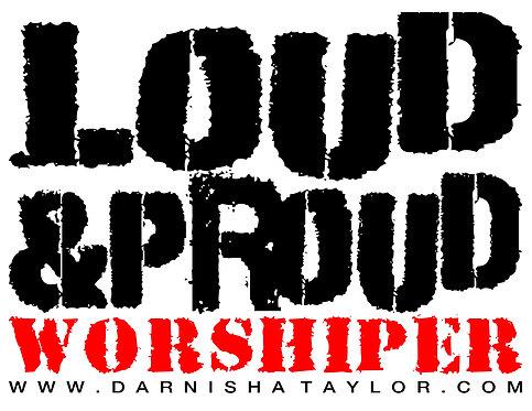 LOUD & PROUD WORSHIPERS PACKAGE