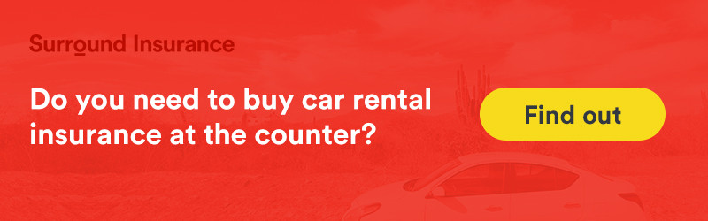 Do you need to buy car rental insurance at the counter. Select the link to find out more