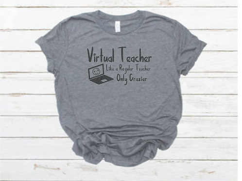 Virtual Teacher Shirt