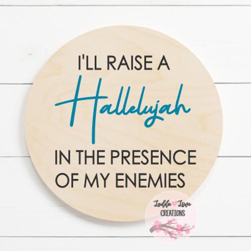 I'll Raise a Hallelujah Round
