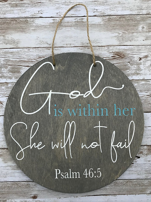 God is Within Her Wood Round