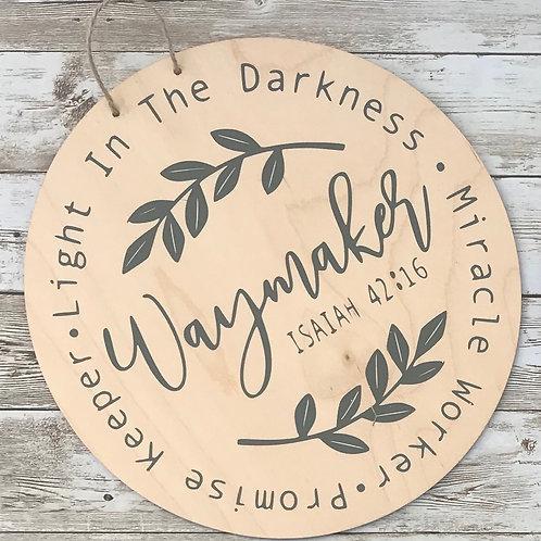 Waymaker Wood Round