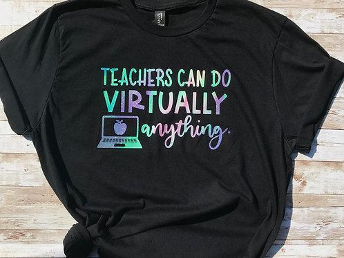 Teachers Can Virtually Do Anything: Black Tee with Glitter print