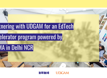 Partnering with UDGAM for an EdTech Accelerator program powered by NUMA in Delhi NCR