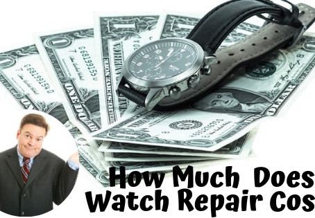 How Much Does Watch Repair Cost