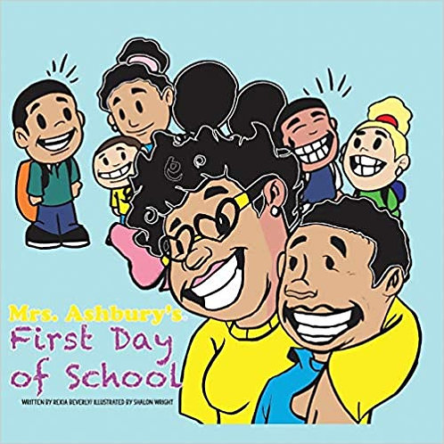 Mrs. Ashbury's First Day of School by Rekia Beverly