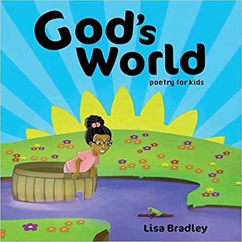God's World Poetry for Kids by Lisa M. Bradley