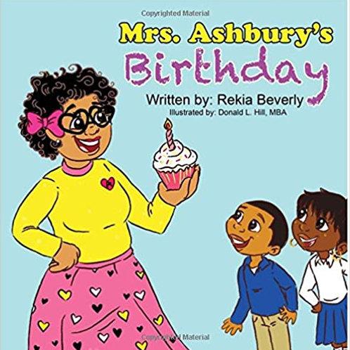 Mrs. Ashbury's Birthday by Rekia Beverly