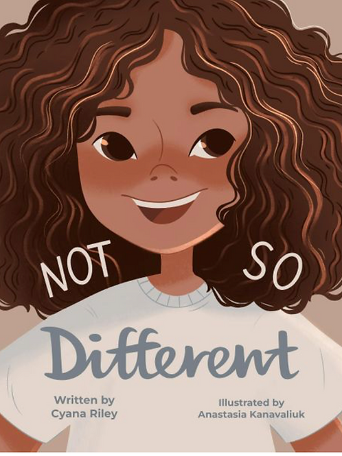 Not So Different by Cyana Riley