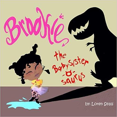 Brooskie the Baby-sitter-o-saurus by Loren Seals