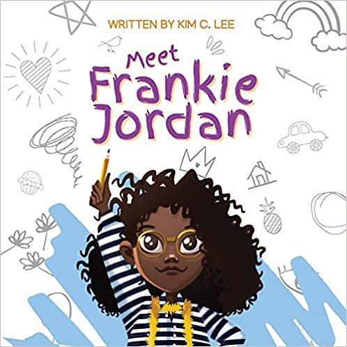 Meet Frankie Jordan by Kim C. Lee