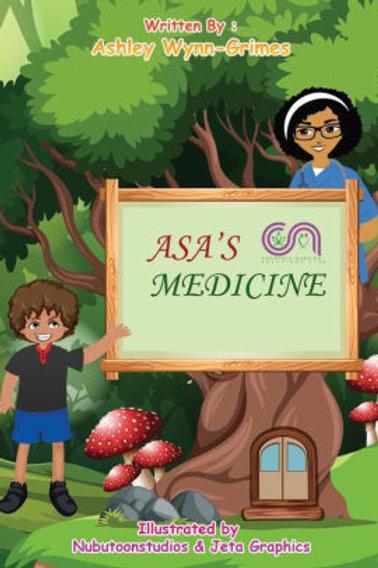Asa's Medicine by Ashley Wynn-Grimes