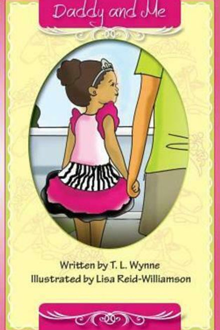 Coloring Book: Daddy and Me by T.L. Wynn