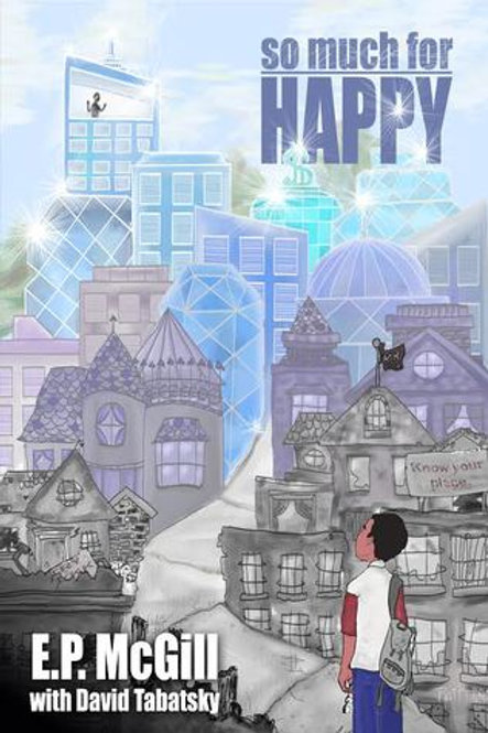 So Much For Happy by E.P. McGill