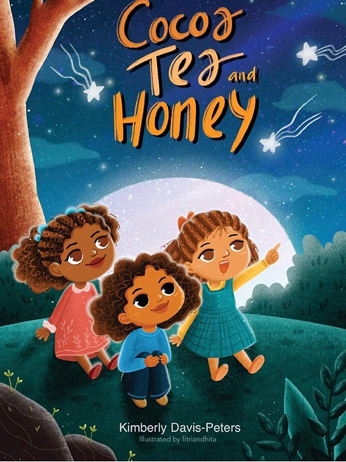 Cocoa, Tea, and Honey by Kimberley Davis Peters