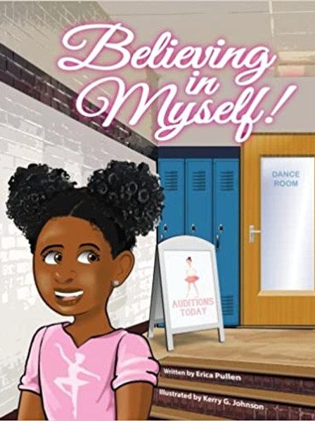 Believing in Myself by Erica Pullen
