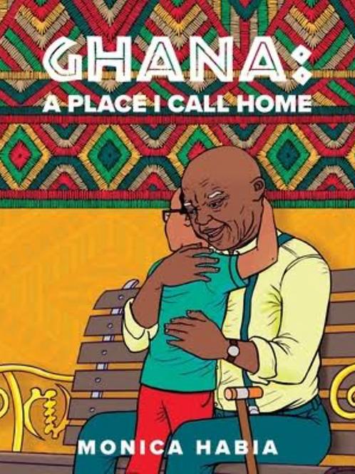 Ghana, A Place I Call Home by Monica Habia