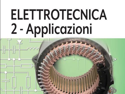 CHITARIN GNESOTTO GUARNIERI MASCHIO STELLA - Elettrotecnica 2 - Applicazioni