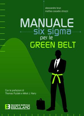 BRUN CASADIO STROZZI - Manuale Six Sigma per le Green Belt