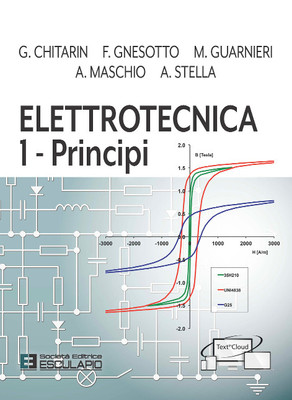 CHITARIN GNESOTTO GUARNIERI MASCHIO STELLA - Elettrotecnica 1 - Principi