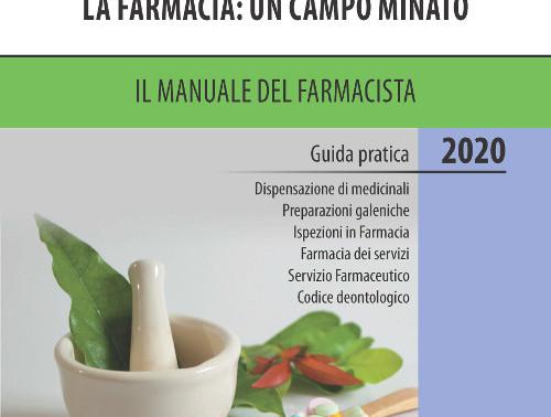 LOLISCIO - La Farmacia: un campo minato. Il manuale del farmacista 2020