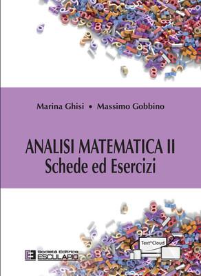 GHISI GOBBINO - Analisi Matematica 2. Schede ed Esercizi