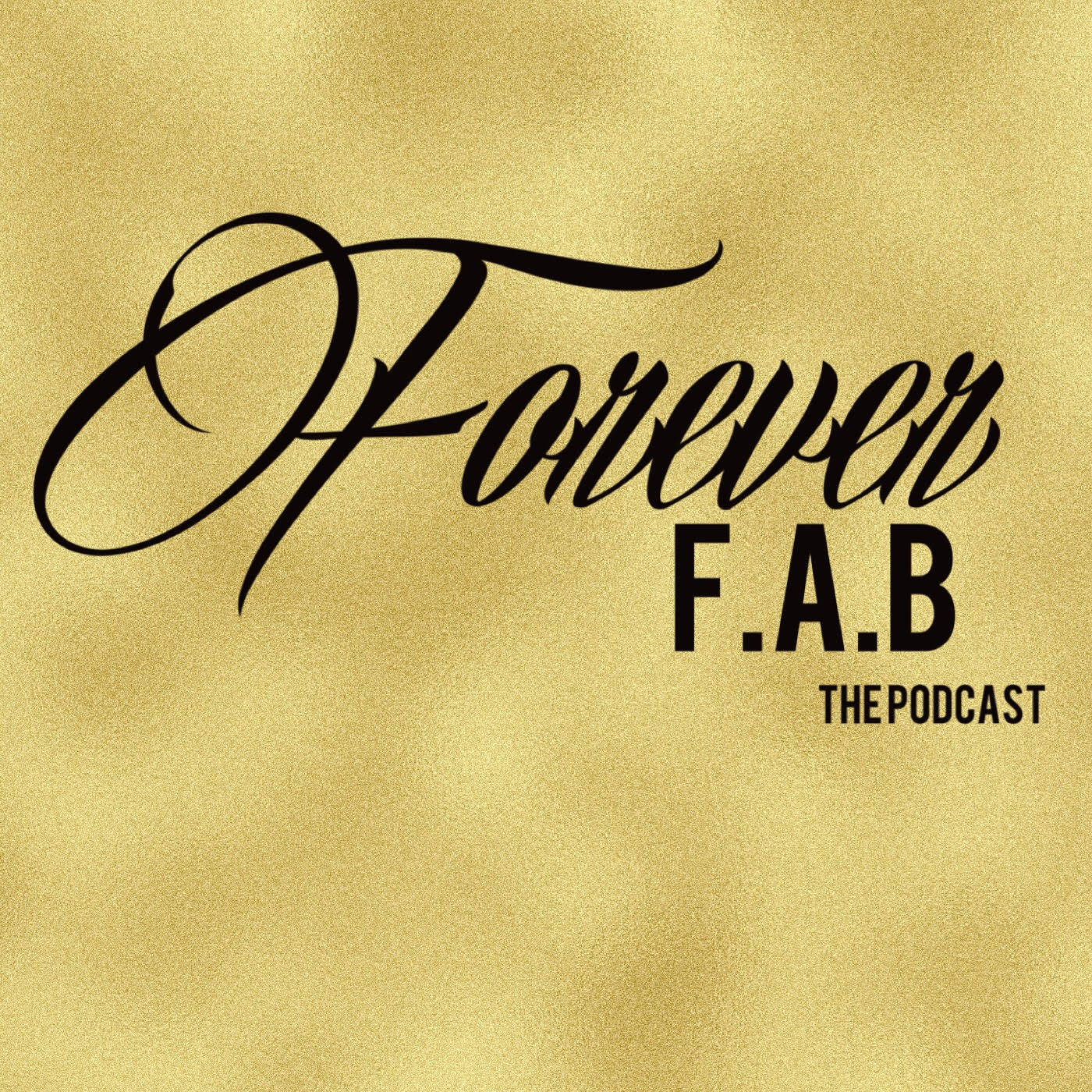 Forever FAB Podcast Logo