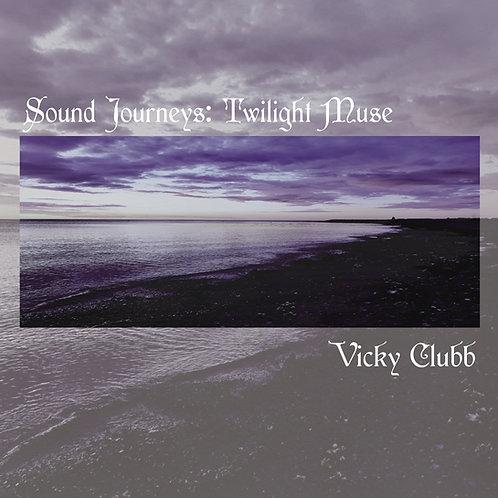 Sound Journeys 1 - Twilight Muse