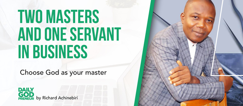 In Every Business, There are 3 Stakeholders - One Servant and Two Masters