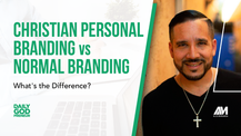 Christian Personal Branding vs Normal Branding - What's the Difference?