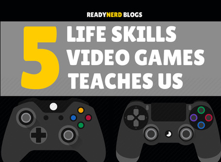 5 LIFE SKILLS VIDEO GAMES TEACH US