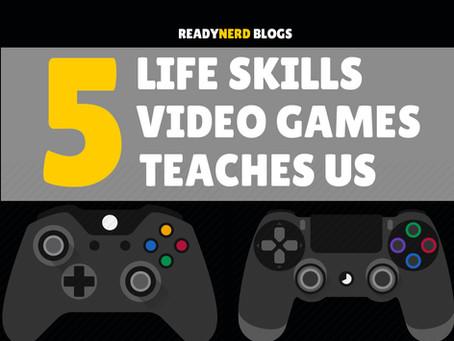5 LIFE SKILLS VIDEO GAMES TEACH US
